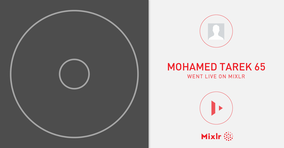 Mohamed Tarek 65 is on Mixlr  Mixlr is a simple way to share