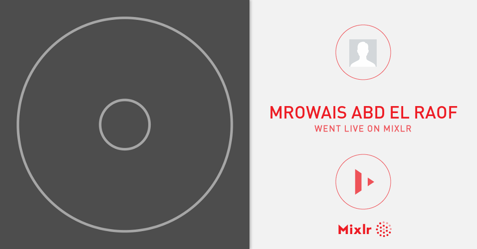 MrOwais Abd El Raof Is On Mixlr Mixlr Is A Simple Way To Share Li