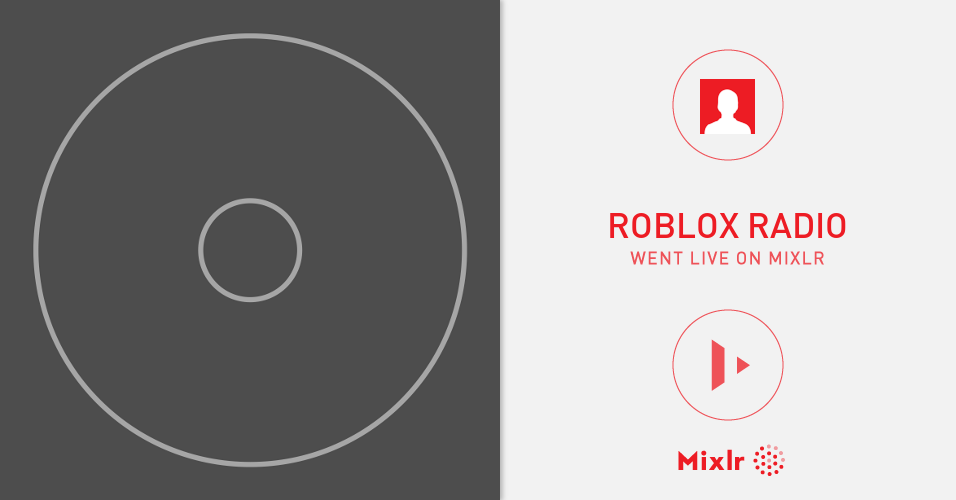 Roblox Radio Is On Mixlr Mixlr Is A Simple Way To Share Live Audi